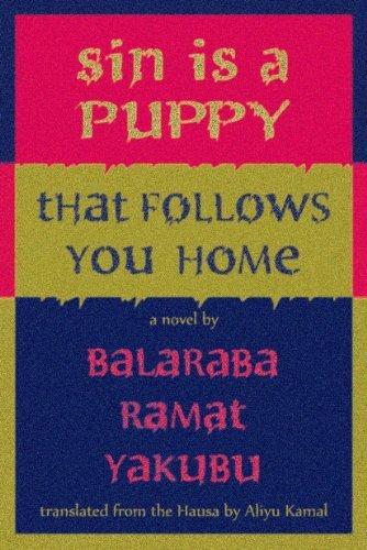 Book Cover Sin is a puppy that follows you home by Balaraba Ramat Yakubu