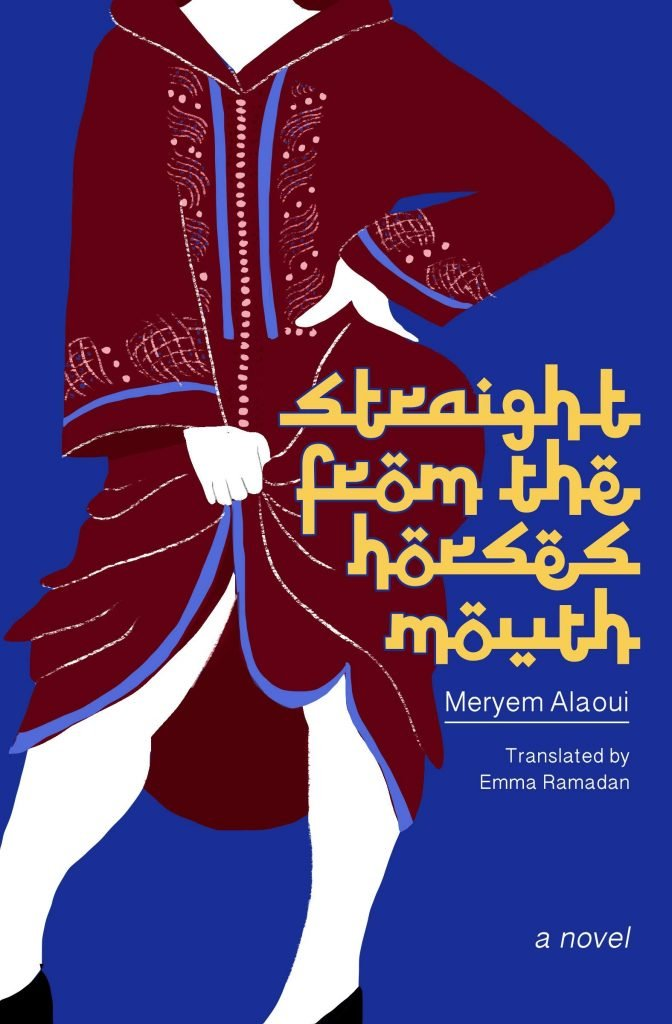 Book Cover of Straight from the Horse's Mouth by Meryem Alaoui