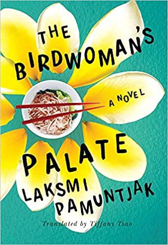 Book Cover of The Birdwomen's Palete by Laksmi Pamuntjak